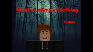 Wolf in sheep's clothing [roblox music video]