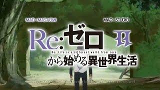 【MAD / SPOILER 】 Re:Zero kara Hajimeru Isekai Seikatsu Season 2 OP1 HD - Asphyx1a