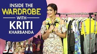 Inside The Wardrobe With Kriti Kharbanda   S01E14   Bollywood   Fashion   Pinkvilla