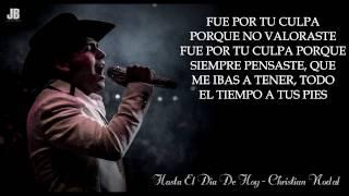 """(LETRA) """"Hasta El Dia De Hoy"""" - Christian Nodal (Acústico) (2017)"""
