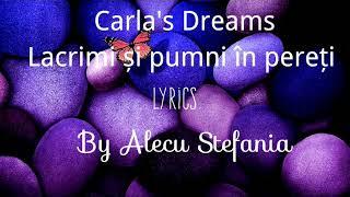 Carla's Dreams - Lacrimi și pumni în pereți | Lyric Video