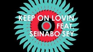 MagnusTheMagnus feat. Seinabo Sey - Keep On Lovin'