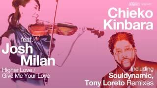 Chieko Kinbara feat. Josh Milan - Higher Love (Souldynamic Remix)