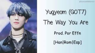 GOT7 Yugyeom - The Way You Are [Sub Español/Han/Rom]