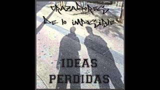 Ideas Perdidas- Trazadores de lo Imposible