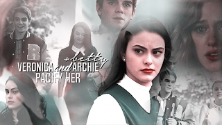 Veronica & Archie [+Betty ] - Pacify Her