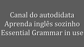 Verbos auxiliares 2 - Aprender inglês sozinho, inglês autodidatas