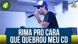 Rap de Improviso pro Cara que Quebrou meu CD - Fabio Brazza