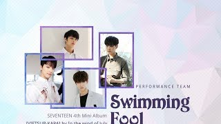 [VIETSUB-KARA] SEVENTEEN(세븐틴) Performance Team - Swimming Fool