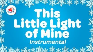 This Little Light of Mine Instrumental Music with Lyrics
