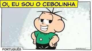 ♫ Oi, eu sou o Cebolinha! ♫ | Turma da Mônica