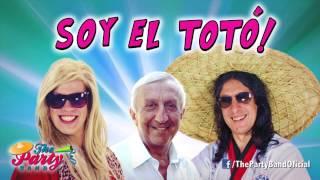 Soy El Totó - The Party Band