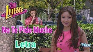 Soy Luna 2 - No Te Pido Mucho (Momento Musical/Vídeo Lyric)