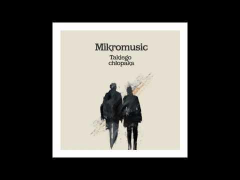 mikromusic-takiego-chlopaka-parlophone-music-poland