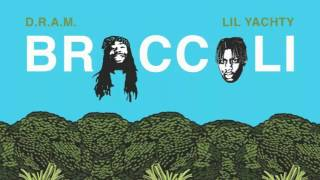 D.R.A.M. - Broccoli (ft. Lil' Yatchy) (Clean)