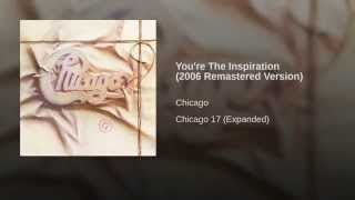You're The Inspiration (2006 Remastered Version)
