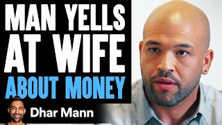 Mad Husband Yells At Wife For Not Making Any Money | Dhar Mann