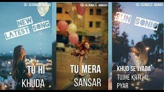 | New latest hindi song _ Khud se jyada tujhe krti hu pyar _ AR CREATION STATUS _ AN 7 |