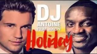 DJ Antoine feat  Akon – Holiday (EMENTV REMIX)