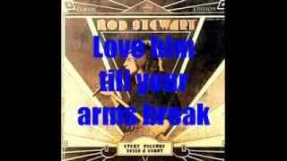 Rod Stewart It's A Heartache with Lyrics by Jr