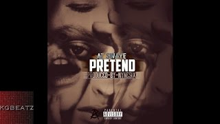 AzSwaye - Pretend [Prod. By NyneSix] [New 2016]