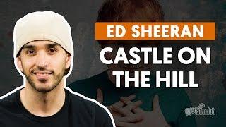 Castle On The Hill Ed Sheeran Cifra Club