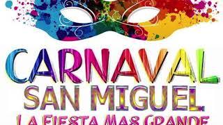 Carnaval en San Miguel  -  Orquesta Internacional Polio