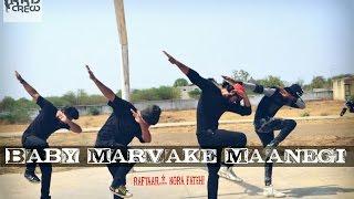 Baby Marvake Maanegi   Raftaar - Nora Fatehi_Remo D'souza #babychallenge Dance