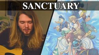 Kingdom Hearts 2 | Sanctuary | Song Cover (Utada Hikaru)