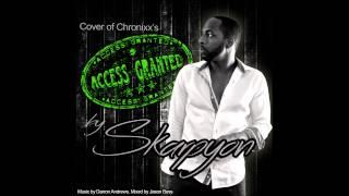 Skarpyon Access Granted [Chronixx Cover] Vincy 2015
