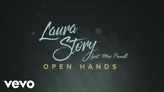 Laura Story - Open Hands (Lyric Video) ft. Mac Powell
