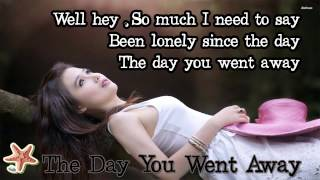 the day you went away - M2M (Lyrics)