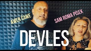 Awer Čawe & Sam roma Písek - devles |VIDEO| 2019