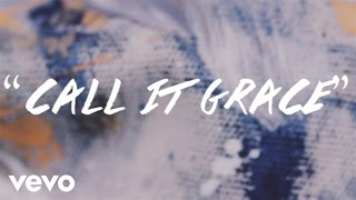 Unspoken - Call It Grace (Lyric Video)