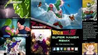 Dragon Ball Z - Super Namek Remix (The Enigma TNG)