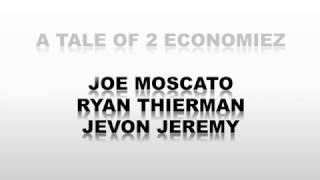 A Tale of Two Economiez (A Tale of 2 Citiez Remix)
