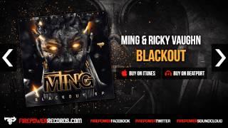 MING & Ricky Vaughn - Blackout