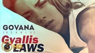 Govana (Deablo) - Gyallis Laws - November 2015