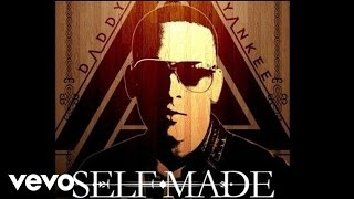 Daddy Yankee - Self Made (Audio) ft. French Montana
