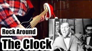 Bill Haley - Rock Around The Clock (1956) ( BASS COVER ) Merry Christmas !!!