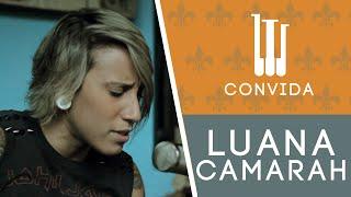O Laboratório Convida: Luana Camarah