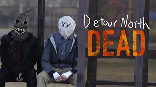 Detour North - DEAD (Official Music Video)
