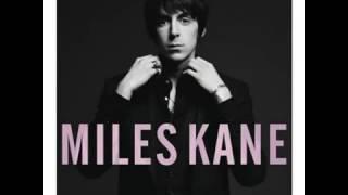 Miles Kane   Come Closer