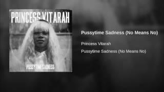 Pussytime Sadness (No Means No)