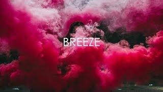 "(FREE) Lil Baby x Gunna 2018 Type Beat ""Breeze"" | DRK"