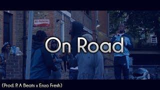 "Drill Type Beat ""On Road"" | Prod. P.A Beats x Enzo Fresh"