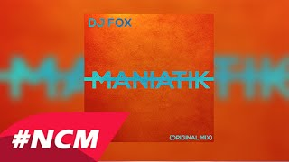 Dj Fox - Maniatik (Original Mix)
