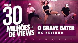 MC Kevinho - O Grave Bater - Coreografia | FitDance TV