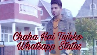 Chaha Hai Tujhko Whatsapp Status | Mann | Siddharth Slathia | Heart Touching Emotional Love Status