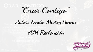 """Orar Contigo"" nueva composición musical de AM Redención"